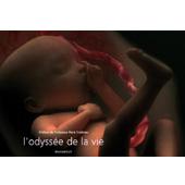 L'odyssée de la vie Editions Marabout