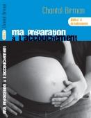Dvd préparation à l'accouchement: la naissance