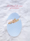Le journal de ma grossesse Editions Marabout